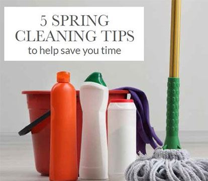 Spring Cleaning Tips To Help You Save Time